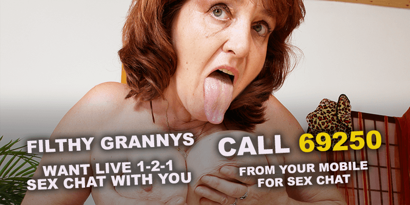 Filthy Grannys want live 1-2-1 sex chat with you